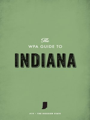 cover image of The WPA Guide to Indiana